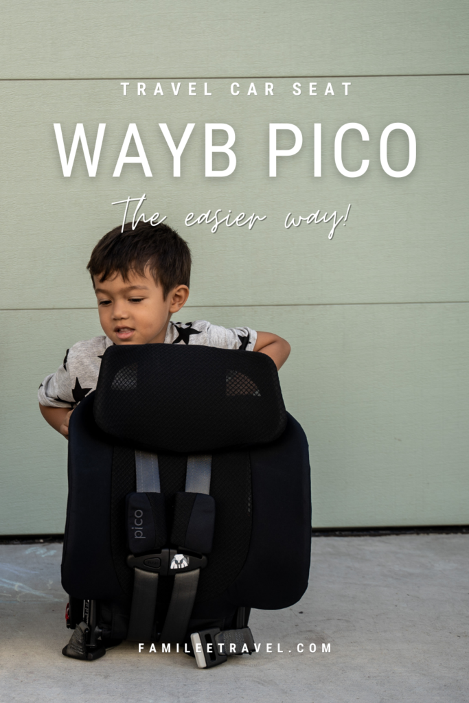Pinterest Pin image about traveling the car seats the easier way with WAYB Pico